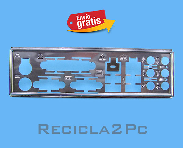CHAPA TRASERA PLACA BASE MOTHERBOARD 05