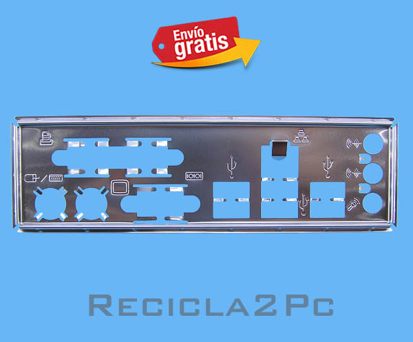 CHAPA TRASERA PLACA BASE MOTHERBOARD 07